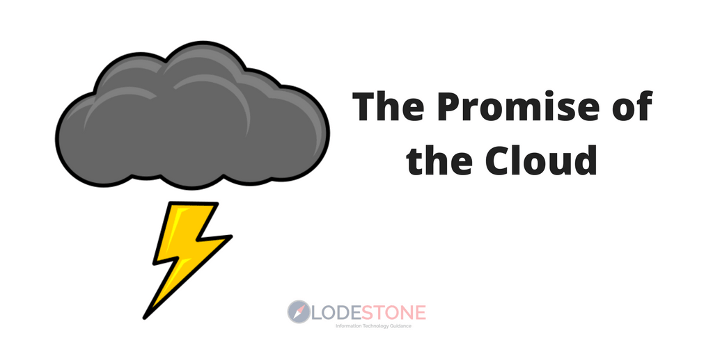 The Promise of the Cloud